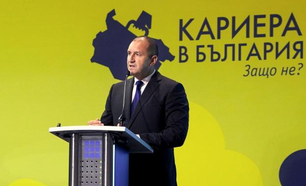 Румен Радев: Виждам бъдеще за България във всеки образован млад човек, който се връща тук със заряд на непримиримост